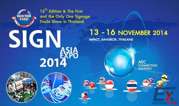 2014 Sign Asia Expo will be hold at Impact