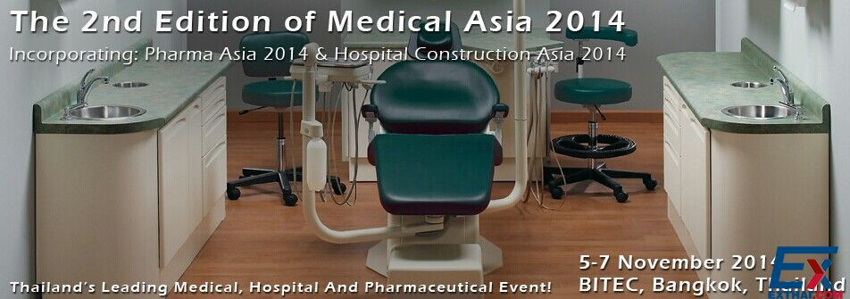 The 2nd Edition of MEDICAL ASIA 2014, PHARMA ASIA 2014 And HOSPITAL CONSTRUCTION ASIA 2014