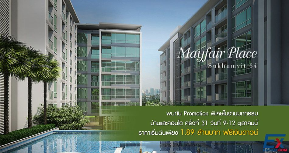 Mayfair Plac at SUKHUMVIT Soi 64 starts 1.89 Million